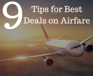 9 Tips for best airfare deals